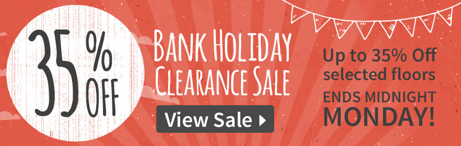 Massive Bank Holiday Clearance – Ends Midnight Monday