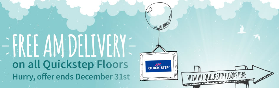 Free AM delivery on all Quickstep Floors!