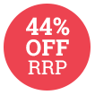 44% Off RRP