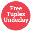 Free Tuplex Underlay